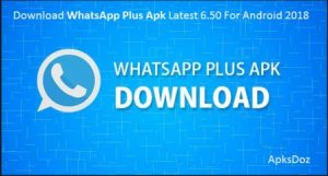 WhatsApp Plus Apk Latest Version Download For Android 2018(official)