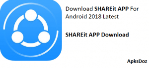 SHAREit APP Free Download For Android New Version 2018 | SHAREit