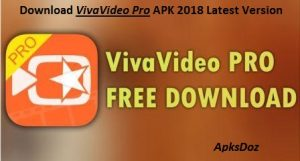 VivaVideo Pro Apk Download 6.4.2 Latest Version 2018 For Android(Update)