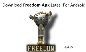 Download Freedom Apk Latest Version For Android(Update)