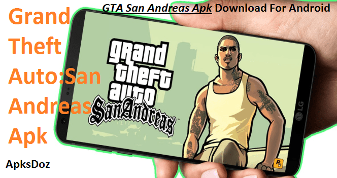 grand theft auto san andreas android mod apk