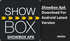 ShowBox Apk Download For Android 5.08 Latest | ShowBox Apk(Official)