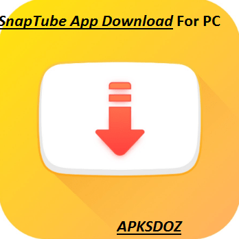 SnapTube App For PC