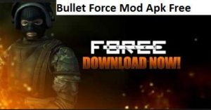 Bullet Force MOD Apk Download Latest v1.43 For Android(Update)