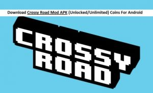 Crossy Road MOD APK Download 3.2.0 For Android (Unlimited Coins)