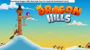 Dragon Hills Mod Apk Download 1.2.8 Latest(Unlimited Coins)